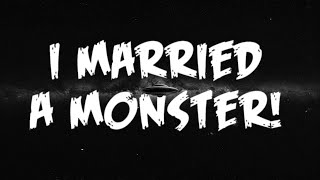 The Sensible Gray Cells: 'I Married a Monster'