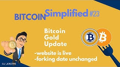 BITCOIN SIMPLIFIED #23 | Bitcoin Gold Updates their website