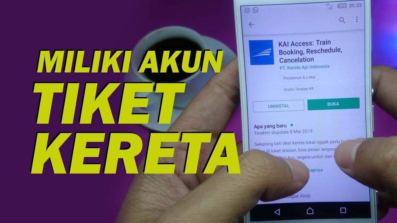 Cara Daftar Kai Access Terbaru Aplikasi Tiket Kereta Online