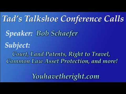 The Late Bob Schaefer- Land Patents and Their Power