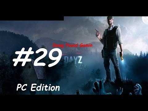 DayZ Stand Alone Part 29 Commentary Walkthrough Nonlinear Gameplay HD