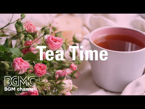 Tea Time:  Stress Relief Jazz Music for Work, Study, Reading - Relax Cafe Music