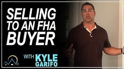 Selling To an FHA Buyer