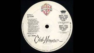 Club Nouveau - Why You Treat Me So Bad (Ultimate Nouveau Mix) (1987)