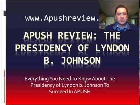 APUSH Review: The Presidency of Lyndon Johnson