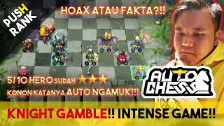 KNIGHT GAMBLE ⭐️⭐️⭐️ MASIH META KAH BUILD NYA??! | Auto Chess Mobile Indonesia
