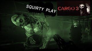 CARGO 3 - The Nightmare Of The Crap That Was Crap