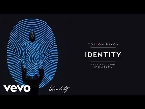 Colton Dixon - Identity (Audio)