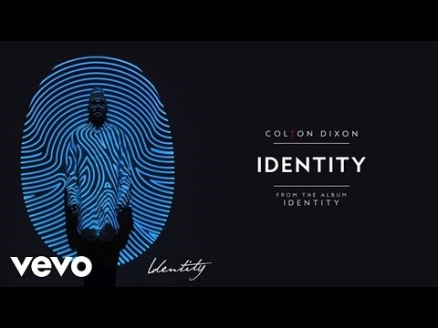 Colton Dixon  Identity Audio