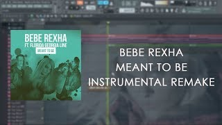 Bebe Rexha - Meant to Be (feat. Florida Georgia Line) | Instrumental Remake + flp
