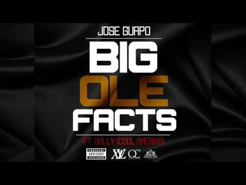 Jose Guapo - Big Ole Facts Feat Cool Amerika (Official Audio)