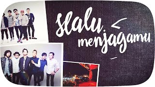 Video NIDJI - Selalu Menjagamu [Official Lyric Video] download MP3, 3GP, MP4, WEBM, AVI, FLV November 2017