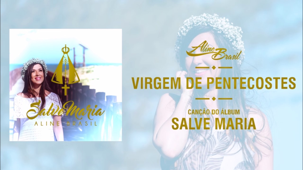 Aline Brasil - Virgem de Pentecostes