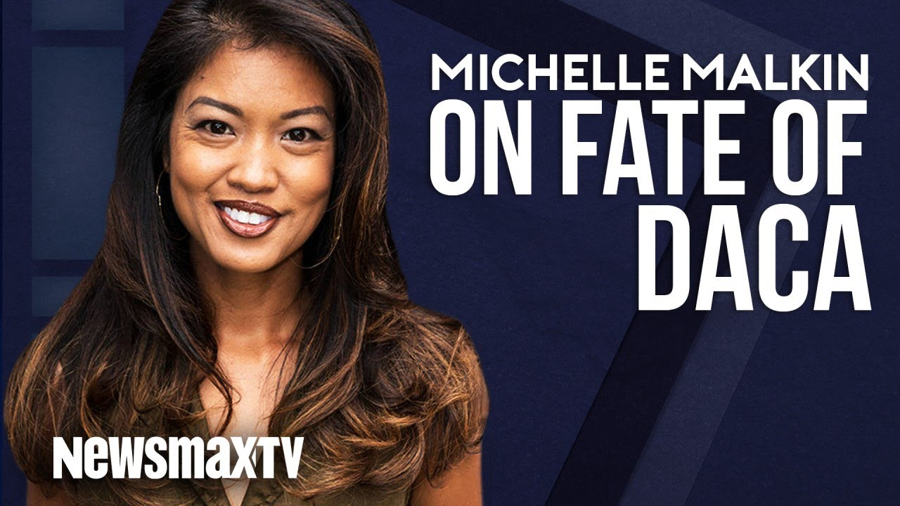Download Michelle Malkin on the Fate of DACA