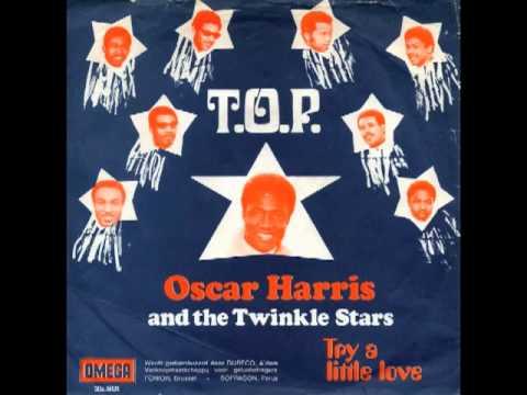 Oscar Harris And The Twinklestars T.O.P.