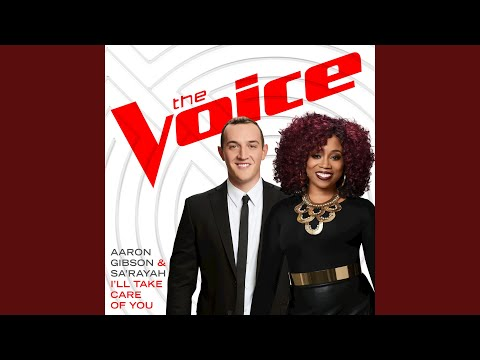 I'll Take Care Of You (The Voice Performance)
