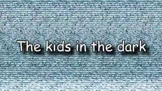 Download lagu All Time Low - The Kids In The Dark (Letra + HD) Lyrics Video