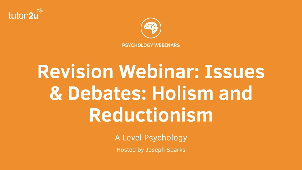 reductionism in psychology strengths and weaknesses