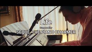 """Una composición única!! """"LIFE"""" Solo Piano-  by Pablo Seque, (The Piano Charmer). Sessions from Home"""