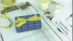 Kreative Auszeit mit Sigrid - Teelichtbox für 2 Teelichter (Teelightbox)