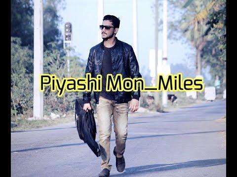 Piyashi Mon | Miles |  | New Cover Version 2018