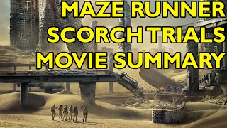 Movie Spoiler Alerts - Maze Runner - Scorch Trials (2015) Video Summary