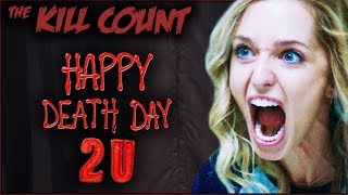 Happy Death Day 2U (2019) KILL COUNT