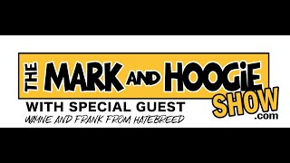 Wayne and Frank from Hatebreed - The Mark and HooGie Show