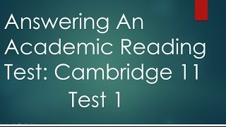 Answering Cambridge IELTS 11 Academic Reading Test 1 with explanation- Dr. Mahmoud Ibrahim