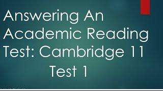 Answering Cambridge IELTS 11 Academic Reading Test 1 with explanation- Dr. Mahmoud Ibrahim