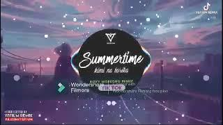 DJ KIMI NO TORIKO X SUMMERTIME @Rizky Modeong Remix 1 HOUR