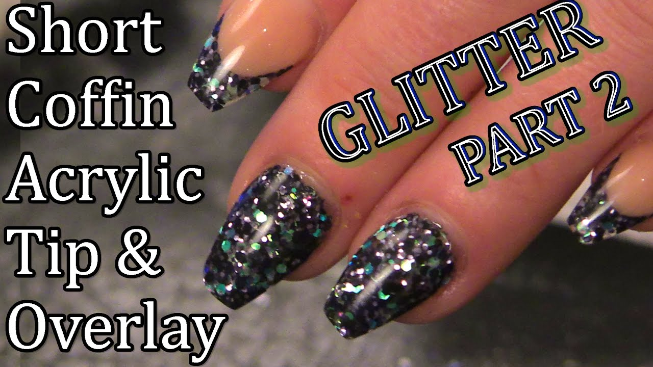 Glittered Nails - Part 2 - Tip and Acrylic Overlay - Naio Nails ...