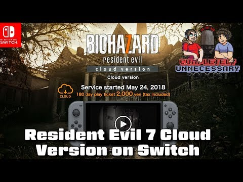 Resident Evil 7 Cloud Version On Switch Cupodcast Youtube