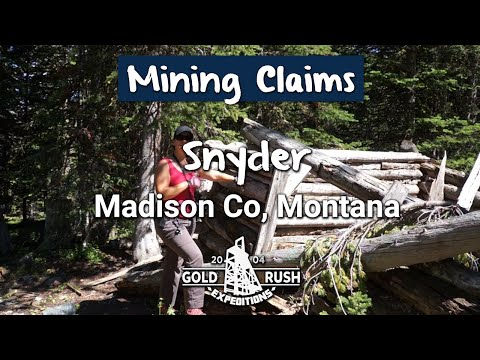 Snyder Gold Mine -Mining Claim for Sale - Madison Co, Montana - 2016 -Gold Rush Expeditions