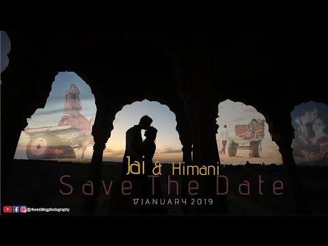 Latest Save The Date || Jai & Himani || Jaisalmer 2019 || TeamRK || Udaipur