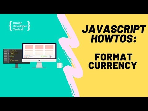 How To Format Currency With JavaScript