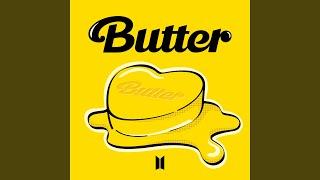 Butter (Sweeter Remix)
