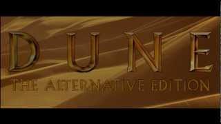 Dune (1984) Alternative Edition Redux fanedit (TRAILER)