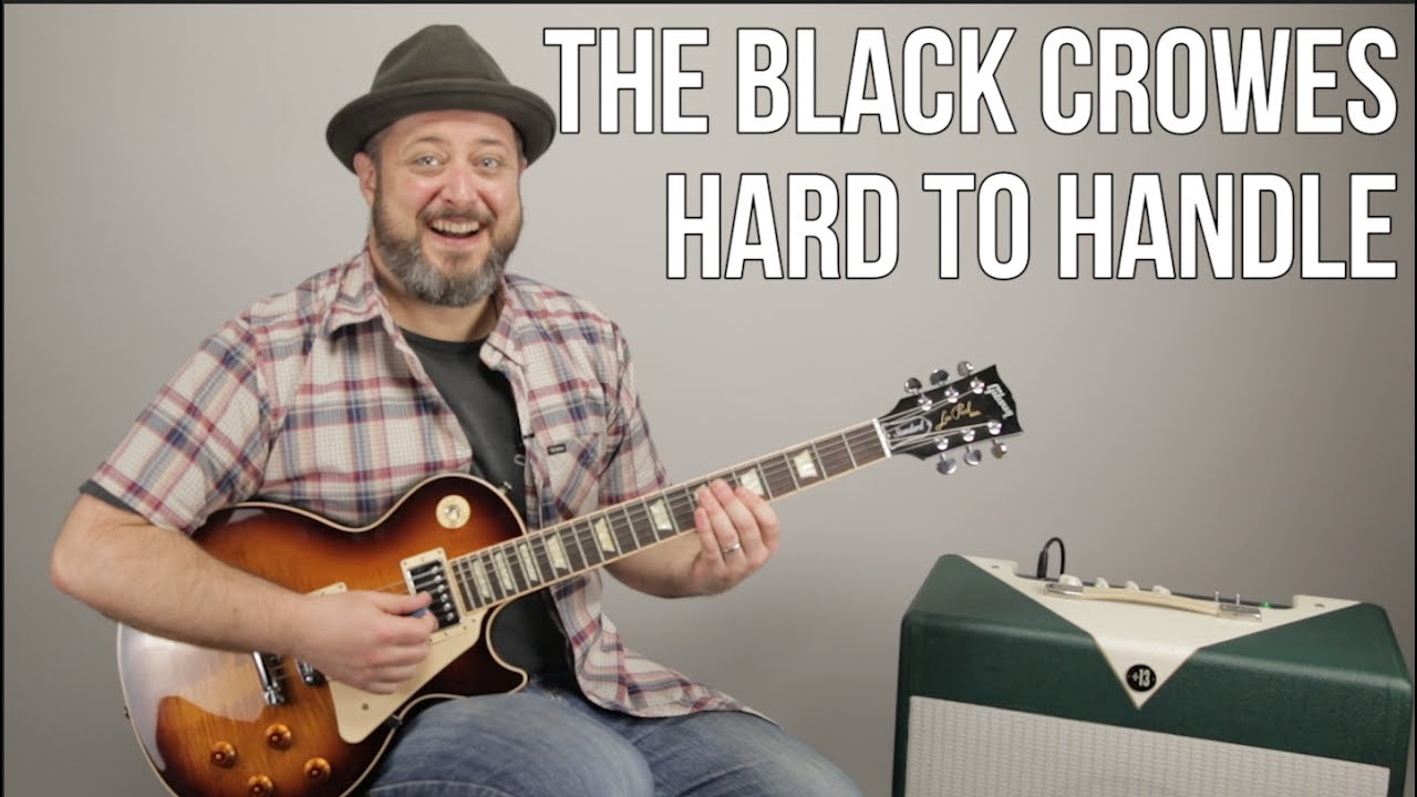 How To Play Hard To Handle By The Black Crowes On Guitar Guitar