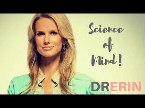 SCIENCE OF MIND  | DAILY DR. ERIN #95