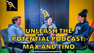 Unleash the Potential Podcast: Max and Tino - Junior Hockey Experience