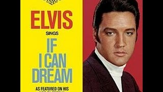 Elvis Presley - If I Can Dream (1968) HQ