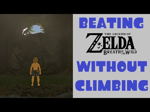 Hyrule Myths – Can You Beat Breath of the Wild Without Climbing?