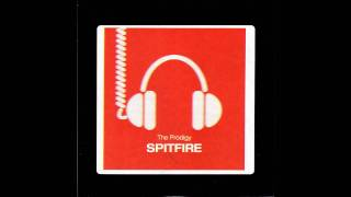 Prodigy - Spitfire [HD] with download link