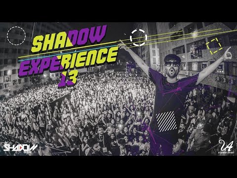 Shadow Experience Vol 13 | DJ Shadow Dubai