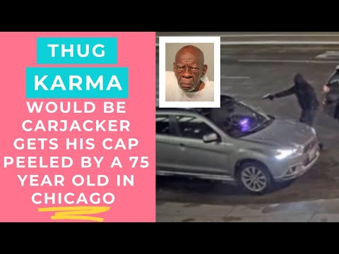 Chicago goon picks the wrong 75 year old to carjack and gets smoked on the spot.