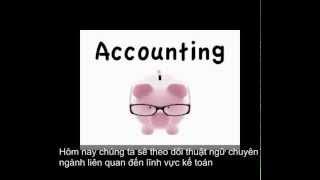 Tiếng anh chuyên ngành kế toán (tuần 1)