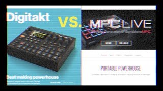 Digitakt VS. MPC Lİve - Which One Is Right For You