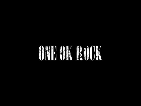 ONE OK ROCK GREATEST HITS MUSIC FULL ALBUM 2017