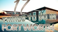 Top 17 Things To Do In Fort Worth, Texas